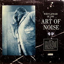220px-Art_Of_Noise_-_Who's_Afraid_Of_The_Art_Of_Noise_CD_album_cover