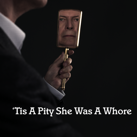 David_Bowie_-__Tis_A_Pity_She_Was_A_Whore_1415612344_crop_550x549