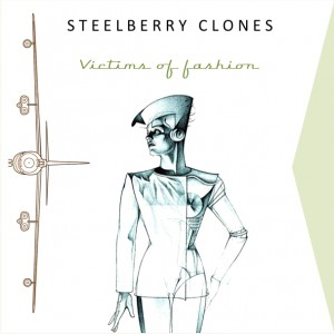 Steelberry Clones - Victims of fashion - cover